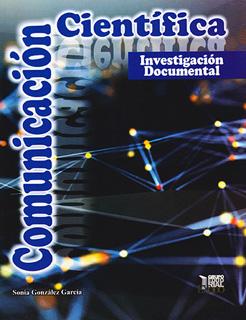 COMUNICACION CIENTIFICA: INVESTIGACION DOCUMENTAL
