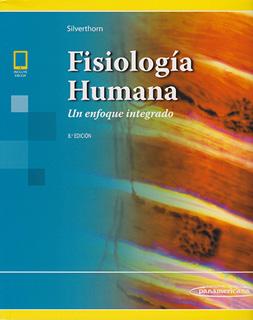 FISIOLOGIA HUMANA: UN ENFOQUE INTEGRADO (INCLUYE...
