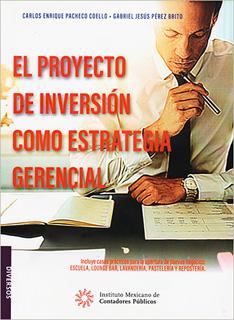 EL PROYECTO DE INVERSION COMO ESTRATEGIA GERENCIAL