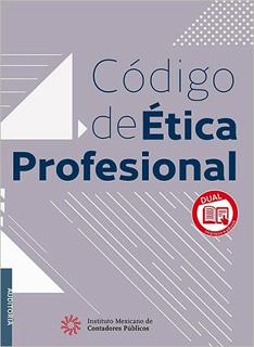 CODIGO DE ETICA PROFESIONAL (DEL CONTADOR) - DUAL...
