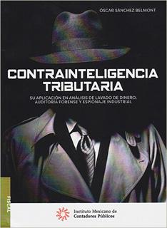 CONTRAINTELIGENCIA TRIBUTARIA SU APLICACION EN...