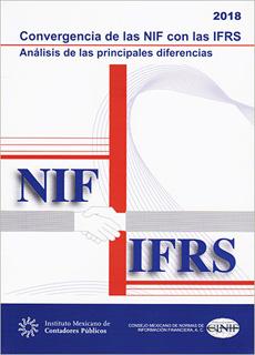 CONVERGENCIA DE LAS NIF CON LAS IFRS: ANALISIS DE...