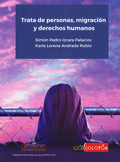 TRATA DE PERSONAS, MIGRACION Y DERECHOS HUMANOS