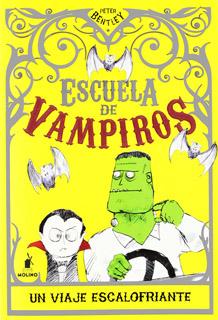 ESCUELA DE VAMPIROS 2: UN VIAJE ESCALOFRIANTE