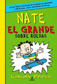 NATE EL GRANDE: SOBRE RUEDAS