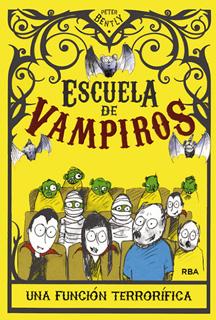 ESCUELA DE VAMPIROS 3: UNA FUNCION TERRORIFICA