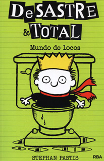 DESASTRE & TOTAL NO. 4: MUNDO DE LOCOS