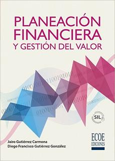 PLANEACION FINANCIERA Y GESTION DEL VALOR