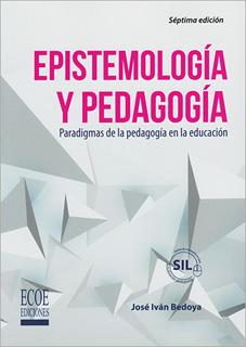EPISTEMOLOGIA Y PEDAGOGIA: PARADIGMAS DE LA...
