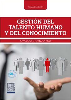 GESTION DEL TALENTO HUMANO Y DEL CONOCIMIENTO