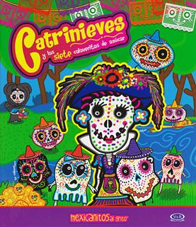 CATRINIEVES Y LAS SIETE CALAVERITAS DE AZUCAR