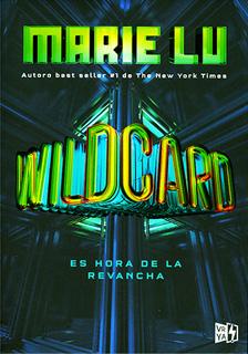 WILDCARD: ES HORA DE LA REVANCHA