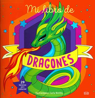 MI LIBRO DE DRAGONES (29 LAMINAS PARA COLOREAR)