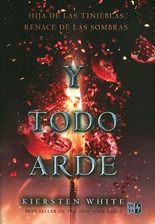 HIJA DE LAS TINIEBLAS VOL. 3: Y TODO ARDE