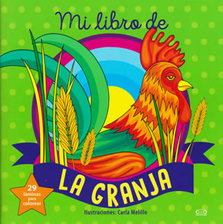 MI LIBRO DE LA GRANJA (29 LAMINAS PARA COLOREAR)