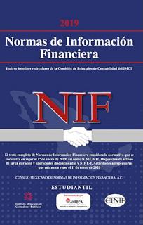NORMAS DE INFORMACION FINANCIERA (NIF) 2019 ESTUDIANTIL
