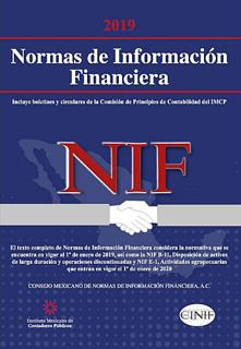 NORMAS DE INFORMACION FINANCIERA (NIF) 2019 PROFESIONAL