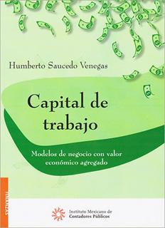 CAPITAL DE TRABAJO: MODELOS DE NEGOCIO CON VALOR...