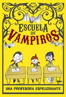 ESCUELA DE VAMPIROS 4: UNA PROFESOR