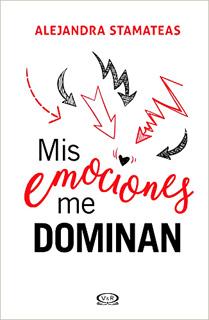 MIS EMOCIONES ME DOMINAN