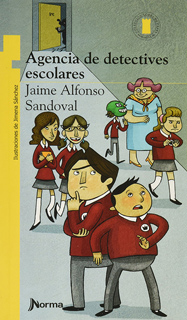 AGENCIA DE DETECTIVES ESCOLARES (SERIE AMARILLA)
