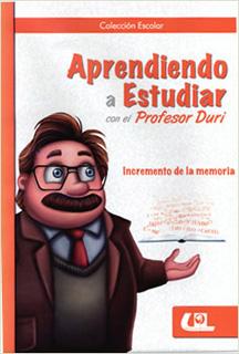 INCREMENTO DE LA MEMORIA: APRENDIENDO A ESTUDIAR...