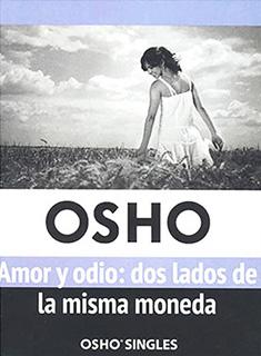 AMOR Y ODIO: DOS LADOS DE LA MISMA MONEDA VOL. 8...