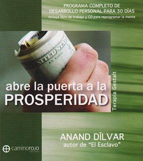 ABRE LA PUERTA A LA PROSPERIDAD (INCLUYE CD)