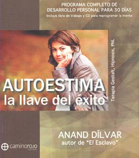 AUTOESTIMA, LA LLAVE DEL EXITO (INCLUYE CD)