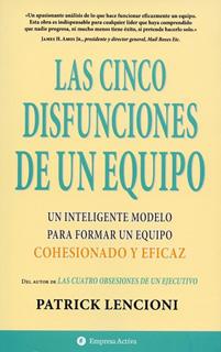 LAS CINCO (5) DISFUNCIONES DE UN EQUIPO