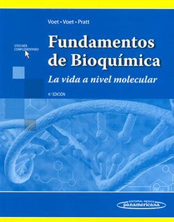 FUNDAMENTOS DE BIOQUIMICA: LA VIDA A NIVEL MOLECULAR