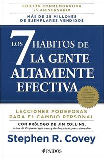 LOS 7 HABITOS DE LA GENTE ALTAMENTE EFECTIVA (EDICION CONMEMORATIVA)