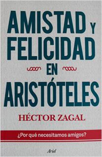 AMISTAD Y FELICIDAD EN ARISTOTELES ¿POR QUE...