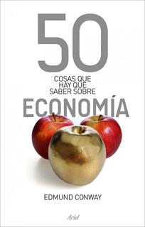 50 COSAS QUE HAY QUE SABER SOBRE ECONOMIA