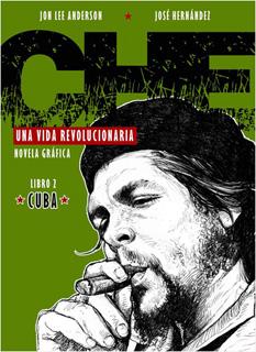 CHE UNA VIDA REVOLUCIONARIA. LIBRO 2 CUBA