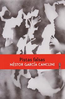 PISTAS FALSAS: UNA FICCION ANTROPOLOGICA