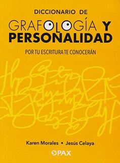 DICCIONARIO DE GRAFOLOGIA Y PERSONALIDAD