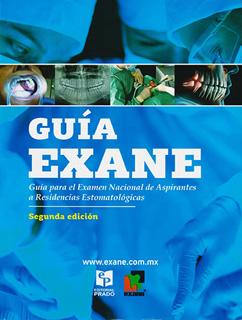 GUIA EXANE: GUIA PARA EL EXAMEN NACIONAL DE...