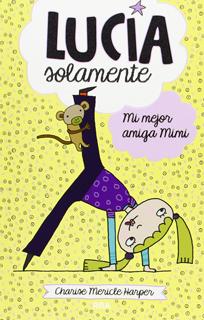LUCIA SOLAMENTE 2: MI MEJOR AMIGA MIMI