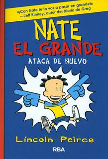 NATE EL GRANDE: ATACA DE NUEVO
