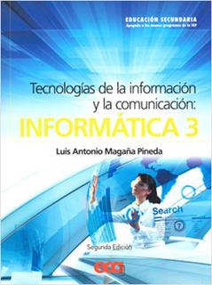 INFORMATICA 3 TECNOLOGIAS DE LA INFORMACION Y LA COMUNICACION