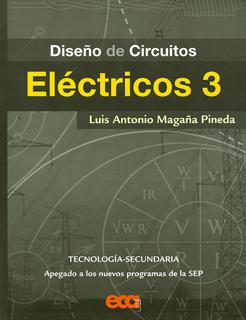 DISEÑO DE CIRCUITOS ELECTRICOS 3 TECNOLOGIA...