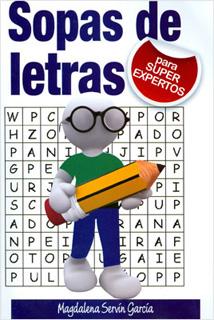 SOPAS DE LETRAS PARA SUPER EXPERTOS