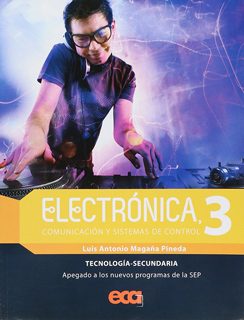 ELECTRONICA 3: COMUNICACION Y SISTEMAS DE CONTROL (TECNOLOGIA SECUNDARIA)
