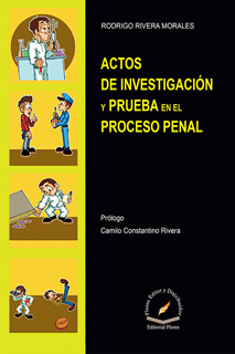 ACTOS DE INVESTIGACION Y PRUEBA EN EL PROCESO PENAL