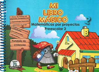 MI LIBRO MAGICO 2 MATEMATICAS POR PROYECTOS...