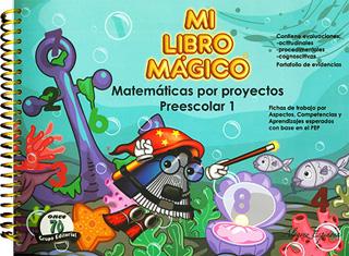 MI LIBRO MAGICO 1 MATEMATICAS POR PROYECTOS...
