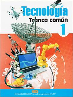 TECNOLOGIA 1 TRONCO COMUN SECUNDARIA