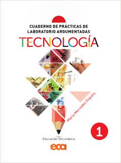 CUADERNO DE PRACTICAS DE LABORATORIO ARGUMENTADAS: TECNOLOGIA 1