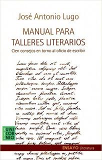 MANUAL PARA TALLERES LITERARIOS: CIEN CONSEJOS EN...